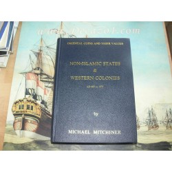 Mitchiner, M.- Oriental Coins and Their Values. Volume 3. Non-Islamic States & Western Colonies AD 600 - 1979. First Ed