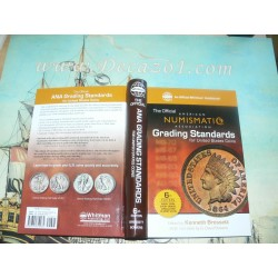 Bressett, Bowers, Kosoff- Official ANA Grading and Standards Guide ( American Numismatic Association)