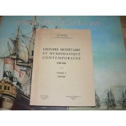 Mazard, Jean. - Histoire monétaire et numismatique contemporaine 1790-1967 - Tome I. 1790-1848