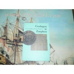Beek, van en Fortuyn Drooglever: Geslagen te Zutphen (City coinage) 1479-1692