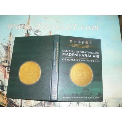Uslu, Kaan, M. Fatih Beyazit, Tuncay Kara - Ottoman Empire Coins. 1255-1336 (AD 1839-1922) Osmanli Imparatorlugu Madeni Paralari