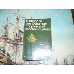 Shaw-History of the Ottoman Empire and Modern Turkey: V1, Empire of the Gazis-Rise and Decline Ottoman Empire 1280-1808