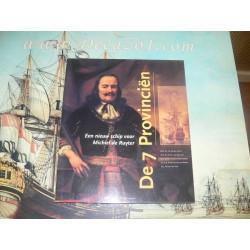 Bruijn, Dr.J.R. e.a.- De 7 Provincien. Een nieuw schip voor Michiel de Ruyter