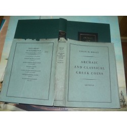 Kraay, Colin M. - ARCHAIC AND CLASSICAL GREEK COINS. First Edition. Methuen 1976