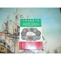 Lin Gwo Ming -Illustrated Catalogue of Chinese Gold & Silver Coins - Ching & Republican Issues
