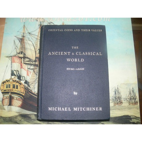 Mitchiner, M.- Oriental Coins, Ancient and Classical World, 600 B.C. - A.D. 650 First Edition.Better Plates!