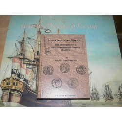 Castán-Cayon -Monedas españolas desde los visigodos hasta el quinto centenario del descubrimiento de América