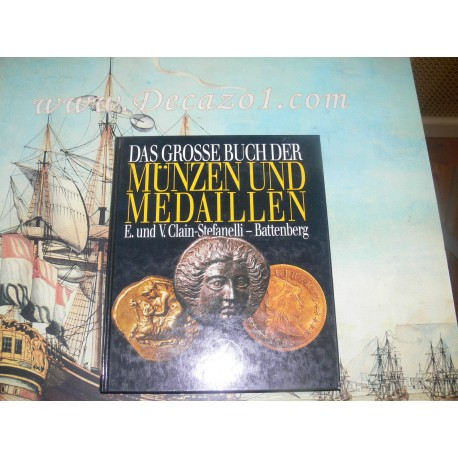 Clain-Stefanelli, E. & V.- Das grosse Buch der Muenzen und Medaillen