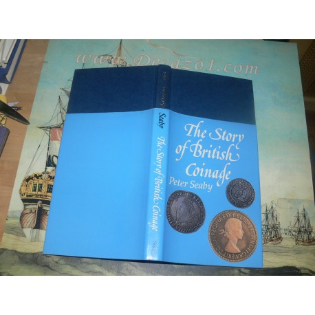 Seaby Peter-The Story of British Coinage (From Celts to modern)
