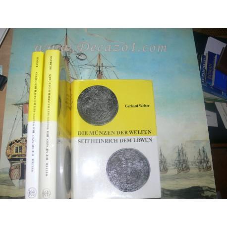 Gerhard Welter - Die Münzen der Welfen, seit Heinrich dem Löwen.  All 3 Volumes, Complete set.