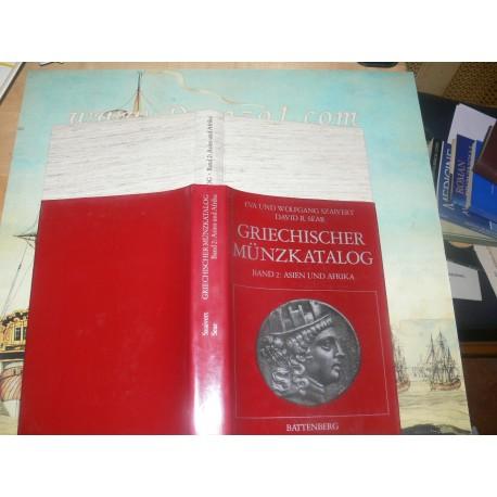 Szaivert, Eva and Wolfgang - Sear David R. – Griechischer Munzkatalog. Band 2- Asien und Afrika.