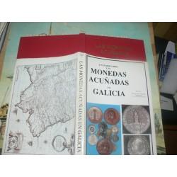 Paz Bernardo - Las monedas acuñadas en Galicia - Coins minted in Galicia (Northern Spain)
