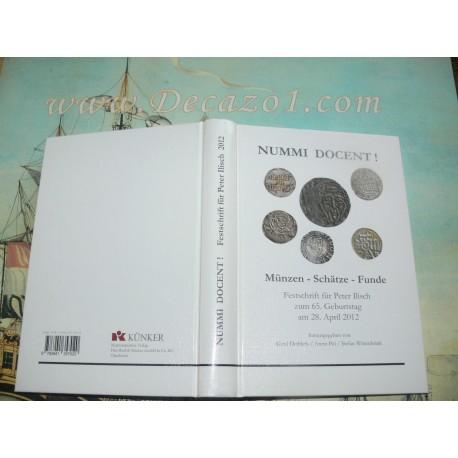 NUMMI DOCENT! - Münzen - Schätze – Funde. Festschrift für Peter Ilisch zum 65. Geburtstag