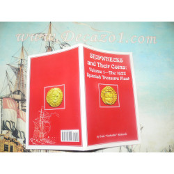 Richards, E-Shipwrecks and Their Coins Vol 1 The 1622 Spanish Treasure Fleet 2007