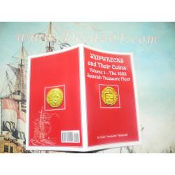 Richards, E-Shipwrecks and Their Coins Vol 1 The 1622 Spanish Treasure Fleet 2007