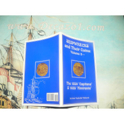 Richards, E-Shipwrecks and Their Coins Vol 2 1654 Capitana & 1655 Almiranta