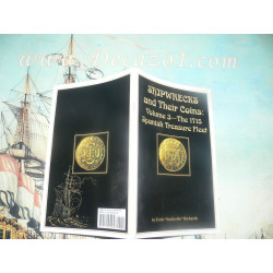 Richards, E-Shipwrecks and Their Coins Vol 3 The 1715 Spanish Treasure Fleet