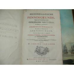 Loon, Mr. Gerard van. - Hedendaagsche Penningkunde, 1734 Original.