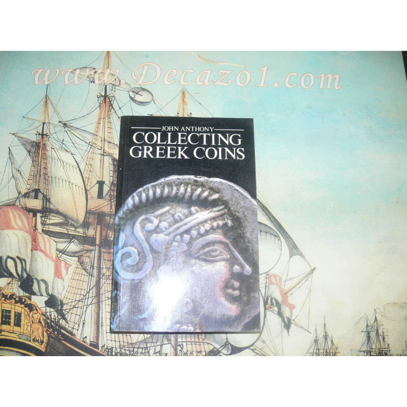 Anthony, John - Collecting Greek Coins, 1983. First Edition