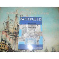 Boer A.A. de - Papiergeld - Wetenswaardigheden over papiergeld.