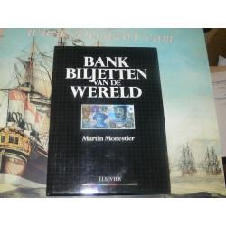 Monestier,Martin - Bankbiljetten van de wereld.