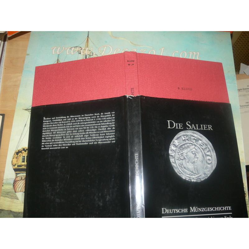 Kluge, Bernd- Die Salier, Deutsche Münzgeschichte, von der späten Karolingerzeit bis zum Ende der Salier (CA. 900-1125).