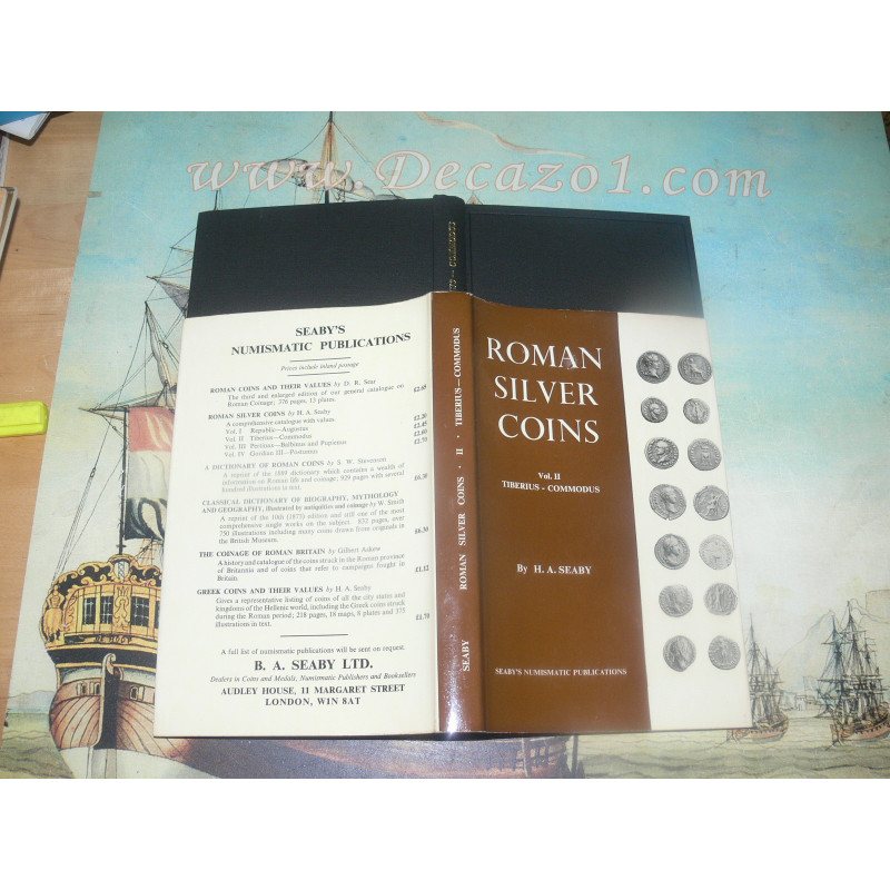 Seaby, H. A. - Roman Silver Coins. Vol II Tiberius – Commodus. 2nd Edition.