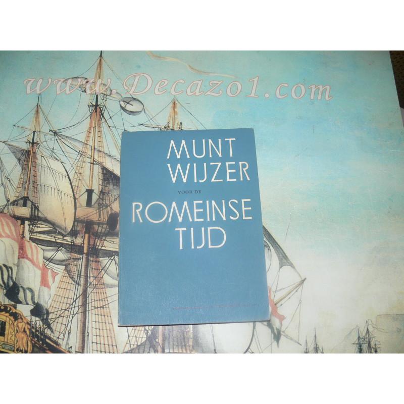 Zadoks-Josephus Jitta - MUNTWIJZER VOOR DE ROMEINSE TIJD. First Edition