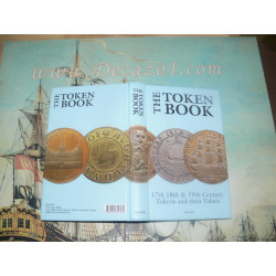 Withers, Paul & Bente R - THE TOKEN BOOK 17th, 18th & 19th century British tokens and their values