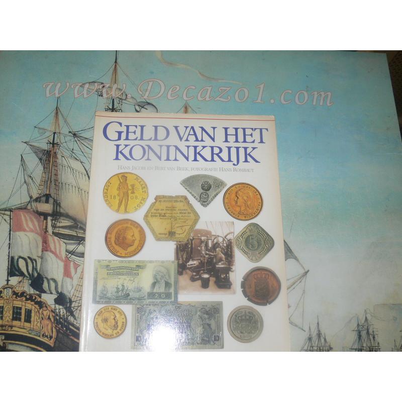 Jacobi , Hans & Beek, Bert van: Geld van het Koninkrijk 1813 – Gulden tijdperk