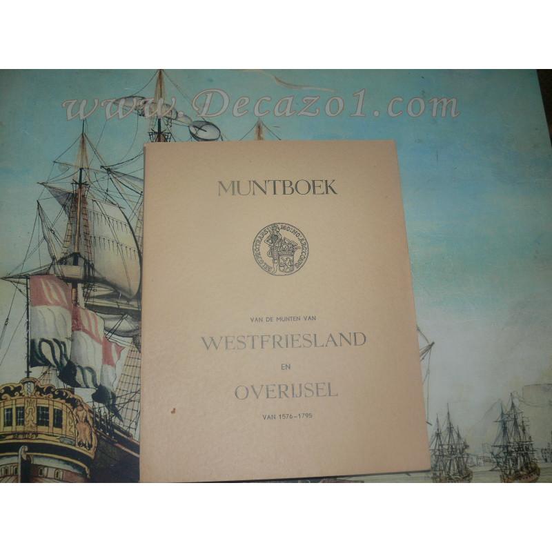 Wiel v.d. & Vries de. : MUNTBOEK van munten WESTFRIESLAND en OVERIJSSEL 1576-1795
