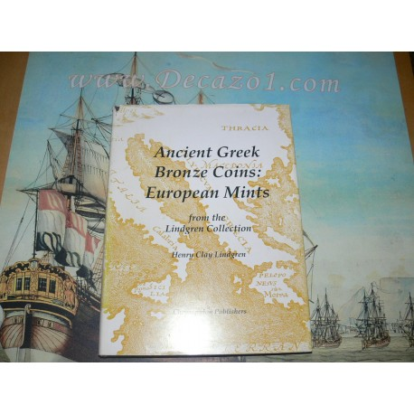 Lindgren II. ANCIENT GREEK BRONZE COINS: EUROPEAN MINTS FROM THE LINDGREN COLLECTION.