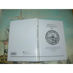 Westfalia Numismatica - Festschrift zum 100-jährigen Bestehen des Vereins der Münzfreunde für Westfalen