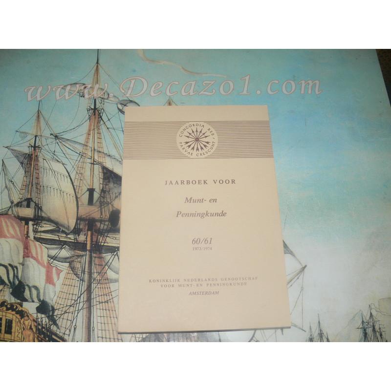 1973-74 (60-61) Jaarboek van het Koninklijk Nederlands Genootschap voor Munt- en Penningkunde.