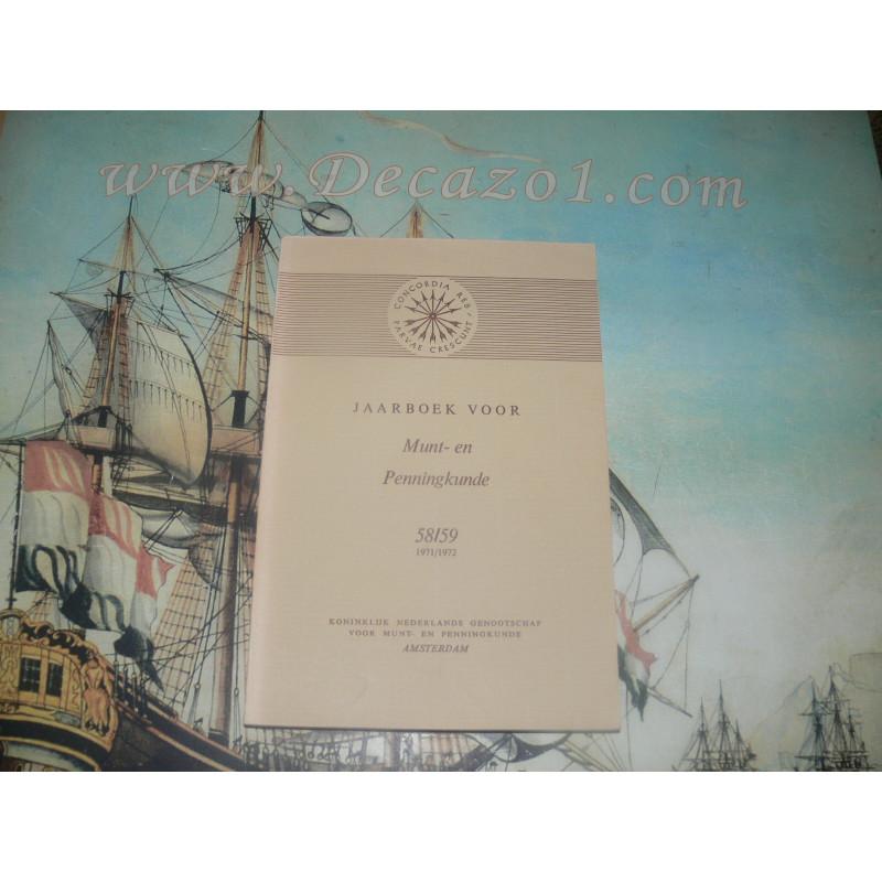 1971-72 (58-59) Jaarboek van het Koninklijk Nederlands Genootschap voor Munt- en Penningkunde.