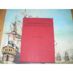 Mackie, Nicola: LOCAL ADMINISTRATION IN ROMAN SPAIN A. D. 14-212. BAR 172.