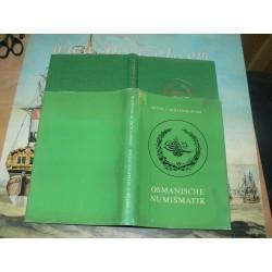 Schaendlinger, Anton C:  Osmanische Numismatik. Von den Anfängen des Osmanischen Reiches bis zu seiner Auflösung 1922
